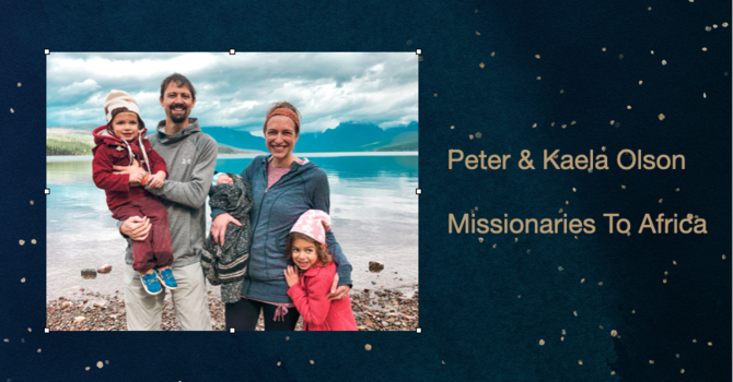 Peter Olson - Missionary To Africa