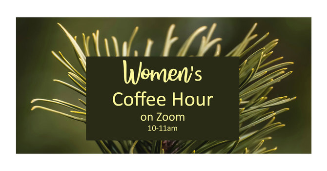 Women's Coffee Hour