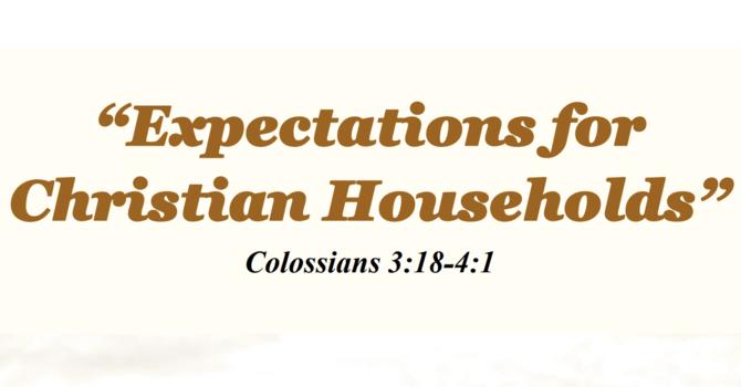 Expectations for Christian Households