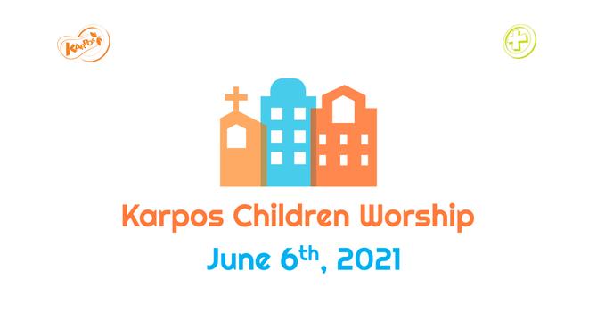 210606 Elementary Sunday Worship