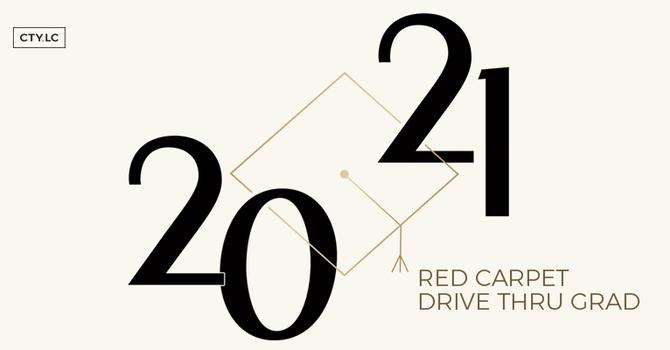 Red Carpet Drive Thru Grad