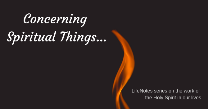 LifeNotes -Concerning Spiritual Things
