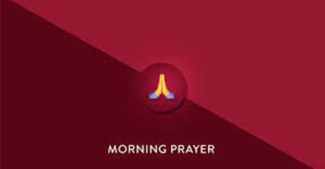 June 9 Morning Prayer