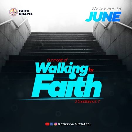 Month of Walking by Faith