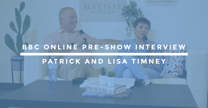 BBC Online Pre-Show Interview | Patrick and Lisa Timney image