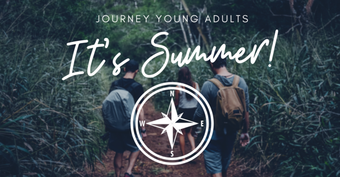Journey Young Adults Summer