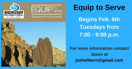Equip to Serve - Discipleship Training Series