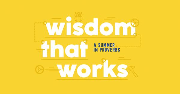 Wisdom That Works