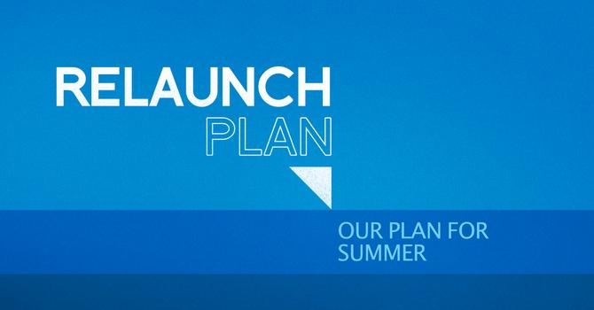 Church Relaunch & Summer Plans image