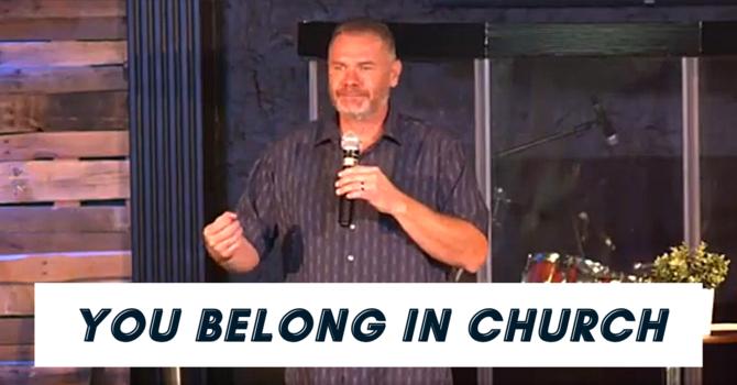 You Belong in Church