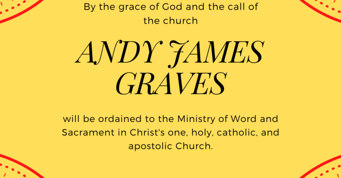 Ordination of Andy Graves