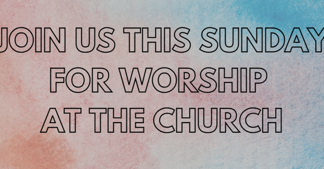 Sunday Worship Services at the Church image