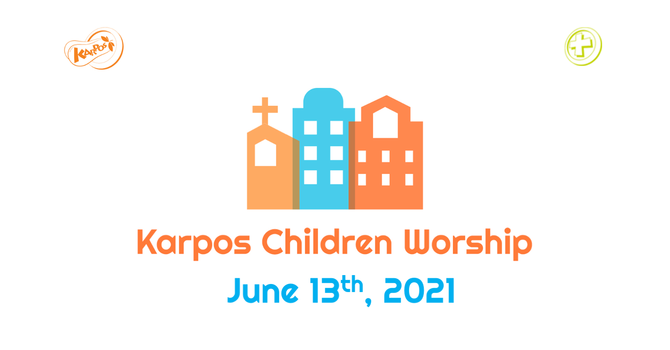 210613 Elementary Sunday Worship