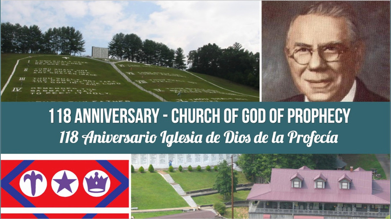 Church of God of Prophecy 118th Anniversary