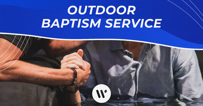 Outdoor Baptism Service