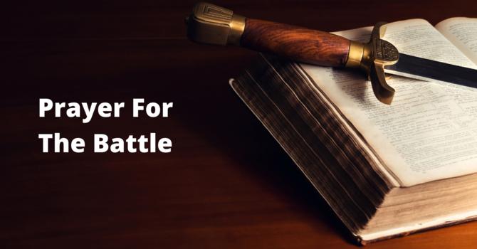 Prayer For The Battle