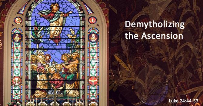 Ascension Day - Sunday Sermon image