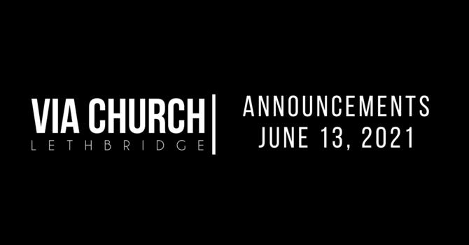 Announcements - June 13, 2021 image