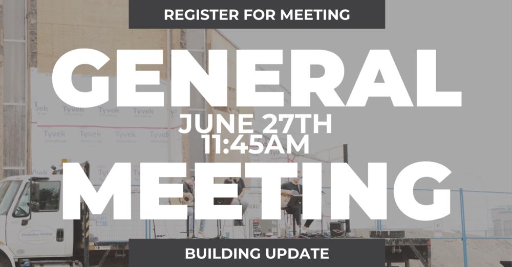 GENERAL MEETING | Building Update
