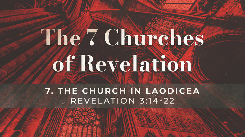 The Church in Laodicea