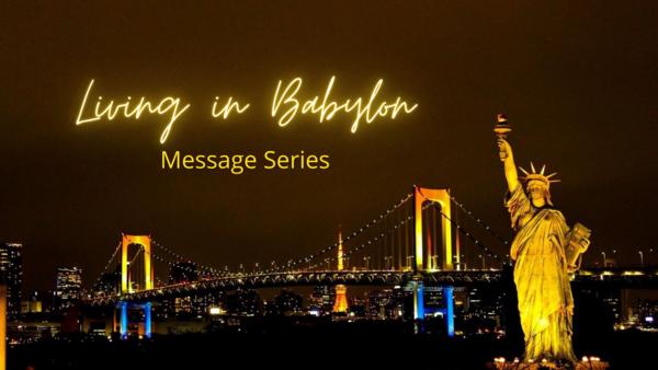 Living in Babylon