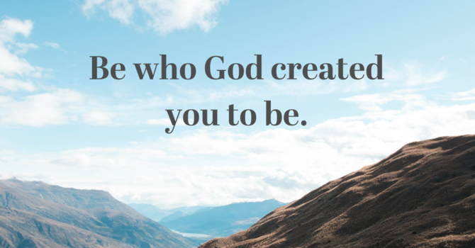 Be Who God Made You to Be image