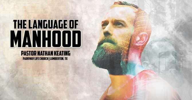 The Language of Manhood