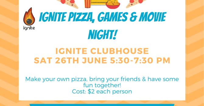 IGNITE Pizza, Games & Movie Night