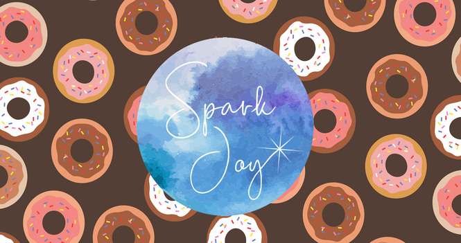 Spark Joy with Donuts!