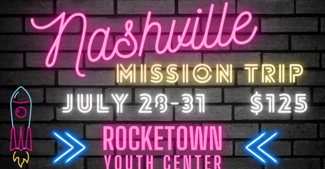 Nashville Student Mission Trip