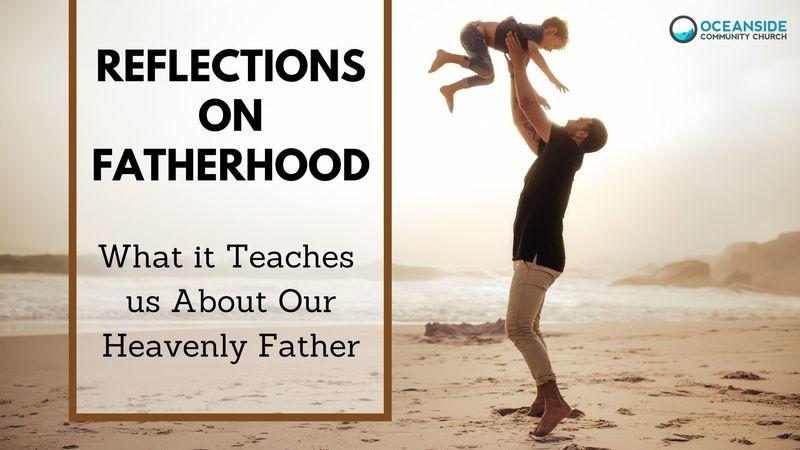 Reflections on Fatherhood