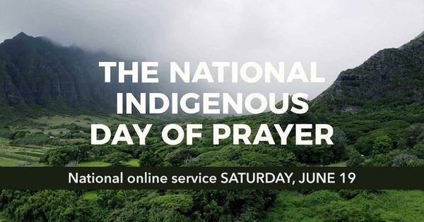 National Indigenous Day of Prayer Virtual Service