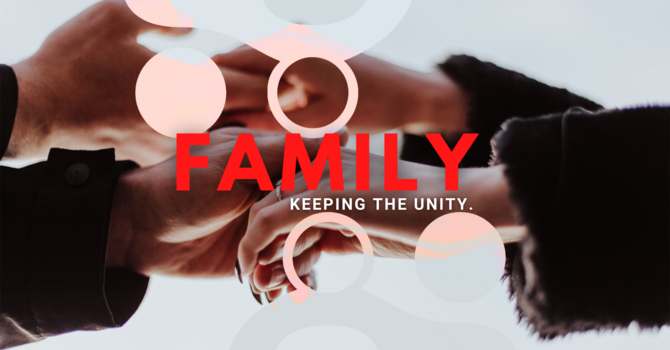 Family: Keeping the unity