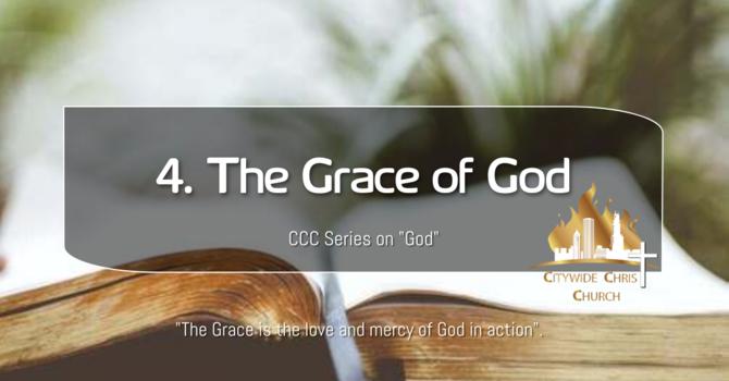 4. The Grace of God
