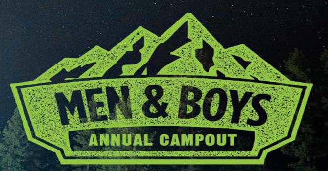Men & Boys Campout 2021