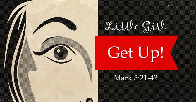 Little Girl, Get Up!