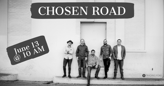 Special Guest: Chosen Road