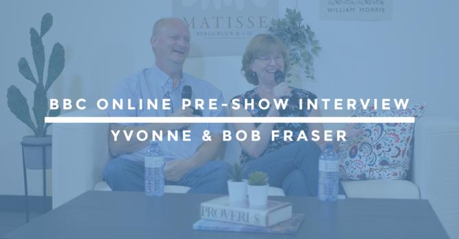 BBC Online Pre-Show Interview | Yvonne & Bob Fraser image