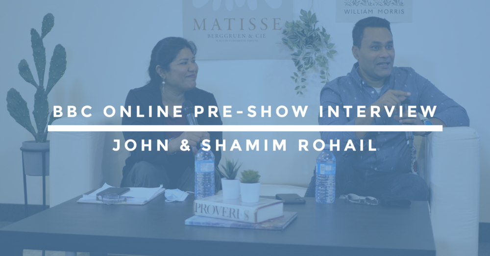 BBC Online Pre-Show Interview | John & Shamim Rohail