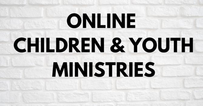 ONLINE CHILDREN & YOUTH MINISTRIES