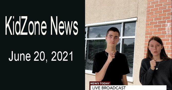 KidZone News for June 20th image