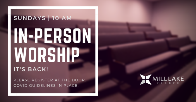 In-Person Worship IS BACK! image