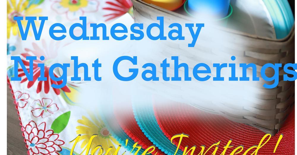 Wednesday Summer Gatherings