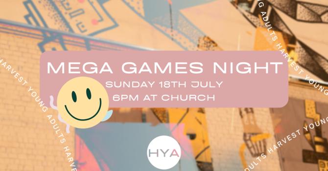 HYA Social Gathering - MEGA GAMES NIGHT