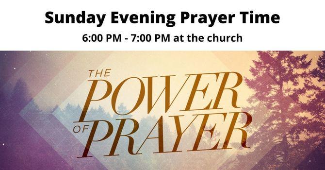Sunday Evening Prayer Time