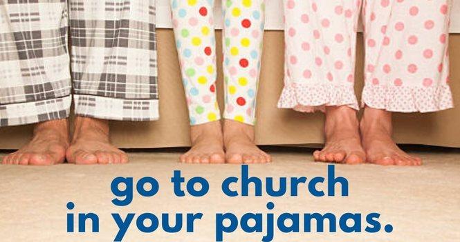 Church in Pajamas