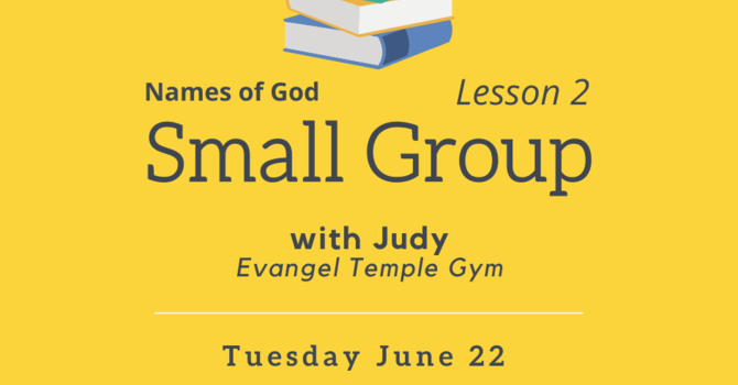 Small Group-Names of God