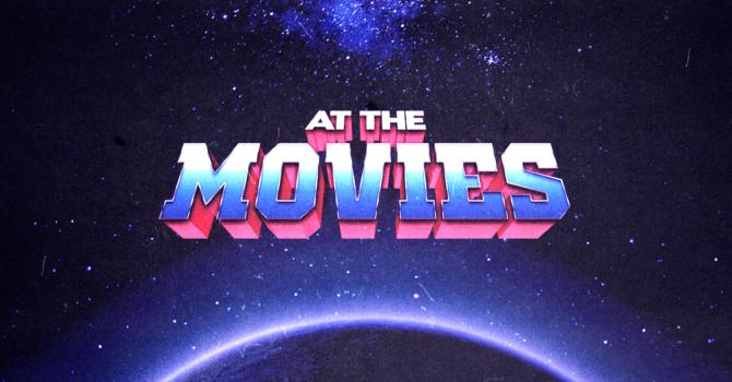At The Movies Week 1