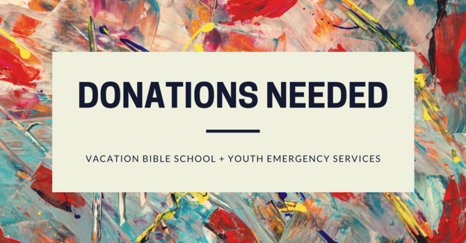 VBS Donations Needed!