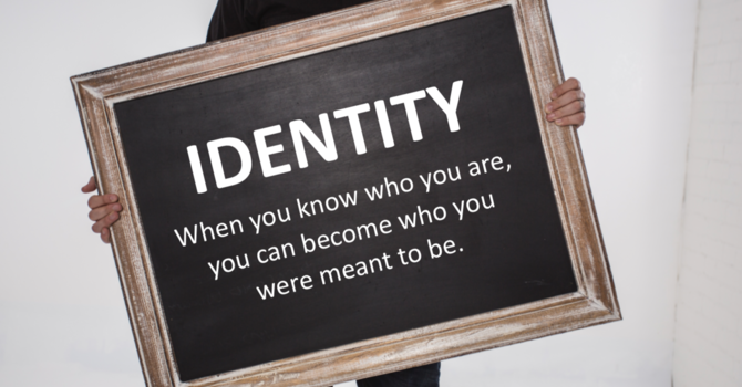 Identity - Part 1